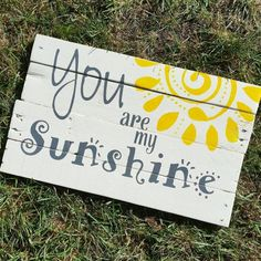 You are My Sunshine sign / wall art / pallet signs / home decor / wood sign / nursery decor / kid room / yellow / song / quote / wall art DIY Wood Signs Art Decor Home Kid Nursery Pallet Quote Room Sign Signs Song Sunshine Wall Wood Yellow Pallet Crafts, Diy Pallet Projects, Wood Projects, Pallet Ideas, Wood Crafts, Pallet Painting, Pallet Art, Outdoor Painting, Fence Painting