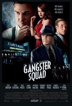 Gangster Squad (2013) Director: Ruben Fleischer Writers: Will Beal (Screenplay), Paul Lieberman (Book)