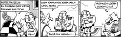 Fingerpori. Favourite comics. Humour is great! (In finnish, sorry) Huumoria, suomen parhaimmistoa!
