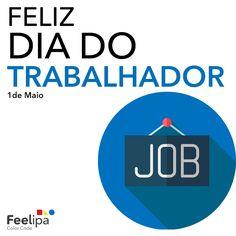 Hoje é dia de reconhecer quem diariamente luta pelos seus sonhos. O Feelipa Color Code deseja um Feliz Dia do Trabalhador a todos!  #DiadoTrabalhador #FeelipaColorCode - www.feelipa.com