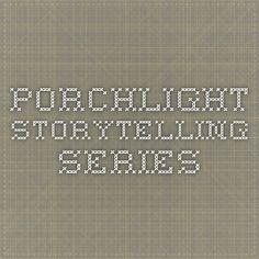 Porchlight Storytelling Series