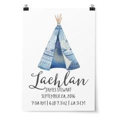 Featuring a watercolour teepee and personalised with your child's birth details. Trinbal Nursery & Bedroom Wall Art Prints for Boys