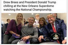 Real Donald Trump, John Trump, New Orleans Superdome, Liberal Tears, Trump Train, Trump Pence, Trump Wins, National Championship, Us Presidents