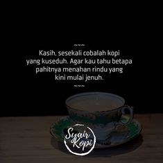Quotes Rindu, Qoutes, Coffee Time, Opi, Indie, Photo And Video, Words, Funny, Instagram
