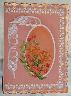 From an old Pergamano pattern, I made this card for someone.