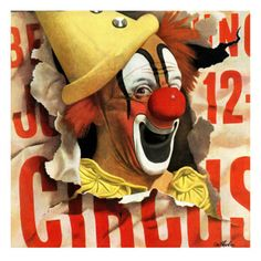 """""""Circus Clown and Poster,"""" July 1944 Giclee Print by John Atherton. The clown is a young Lou Jacobs Circus Poster, Circus Art, Circus Clown, Creepy Circus, Carnival Posters, Circus Theme, Pierrot, Vintage Circus, Vintage Art"""