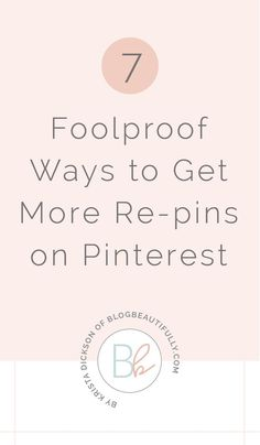 Struggling to get your content shared on Pinterest? Boost your re-pin rate with these 7 foolproof strategies to get more re-pins on Pinterest.
