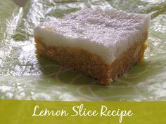 Lemon Slice Recipe - a delicious recipe for a no bake easy slice. Lemon Recipes, Sweet Recipes, Easy Slice, Torte Recepti, Slice Recipe, Biscuit Mix, Good Food, Yummy Food, Lemon Slice