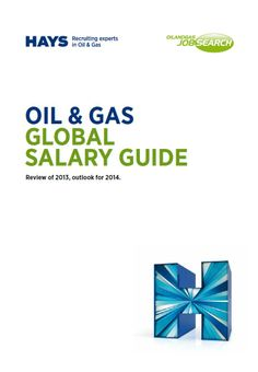 THE 2014 OIL AND GAS GLOBAL SALARY GUIDE - NOW AVAILABLE  Skills shortages are the primary challenge facing two-thirds of UK employers in the oil and gas sector for 2014, revealed the Oil & Gas Global Salary Guide  Download a free copy of the Guide at www.oilandgasjobsearch.com/salary   2014 Salary Guide Summary: Disciplines covered24 Countries represented53 Respondents to the survey24,000 Respondents who are employers in the industry7,200 Oil Jobs, Oil And Gas, Job Search, Summary, Countries, Career, Challenges, Face, Carrera