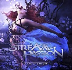"Stream of Passion – ""A War of Our Own"" (2014) « Femme Metal Webzine"