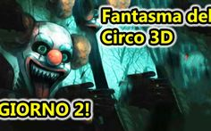 Fantasma del Circo 3D - Horror Android - Giorno 2! In Fantasma del circo 3D per Android siamo alle prese con delle bambole assassine che girano per le stanze di un circo. Il nostro obiettivo è passare i vari giorni di gioco cercando di arrivare fino  #fantasmadelcirco #horror #android