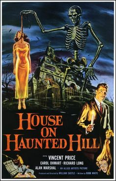 House On Haunted Hill starring Vincent Price.