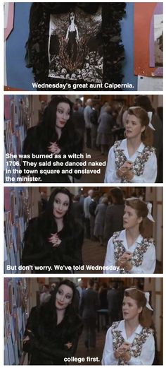 I love the Addams family. They aren't slut shaming and they have high hopes for their children and they love each other. They're the perfect family, ya know, minus using an electric chair during play time but I can't really complain too much about even that!