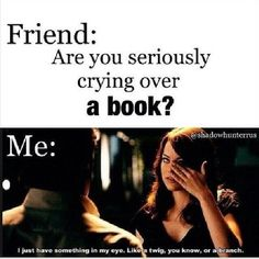 me reading any book really- TFIOS, Harry Potter, The Hunger Games, The Perks of Being a Wallflower I Love Books, Good Books, Books To Read, Book Memes, The Fault In Our Stars, Any Book, Funny Relatable Memes, Book Of Life, Book Lovers