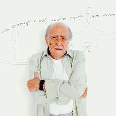 """""""O mais importante não é a arquitetura, mas a vida, os amigos e este mundo injusto que devemos modificar"""", Oscar Niemeyer."""