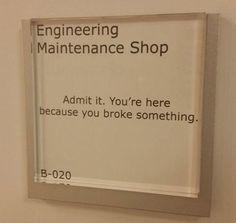 Sign On The Engineering Department's Door