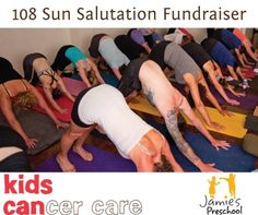 Yoga Santosha Calgary .:. Event Details: 108 Sun Salutation Fundraiser 108 Sun Salutations, Calgary, Karma, Fundraising, Preschool, Action, Yoga, Kids, Young Children