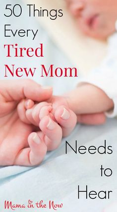 50 things every tired new mom needs to hear. Encouragement and empowerment for the newest members of motherhood. Advice For New Moms, Mom Advice, Parenting Advice, Parenting Quotes, Practical Parenting, Single Parenting, Mom And Baby, Baby Love, Fun Baby