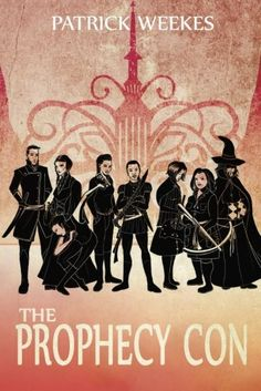 The Prophecy Con (Rogues of the Republic Book 2) by Patrick Weekes