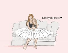 Mom and Daughter Art Love You Most Art by RoseHillDesignStudio