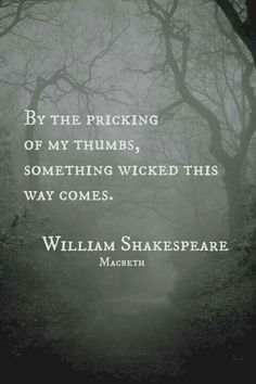 Lovely Words William Shakespeare quote -- wonderful quote if you're writing a thriller, or horror novel. :-)William Shakespeare quote -- wonderful quote if you're writing a thriller, or horror novel. William Shakespeare, Shakespeare Quotes, Shakespeare Macbeth, Key Quotes, Book Quotes, Life Quotes, Witch Quotes, Silly Quotes, Reading Quotes