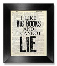 Gift TEACHER Gift Book Lover, Classroom Decor, LITERARY Art, Literary Gift Bookworm GIFT Fun Literature Poster, I Like Big Book I Cannot Lie