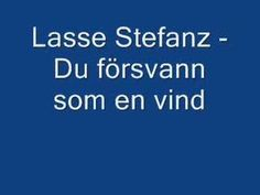 Lasse Stefanz - Du försvann som en vind