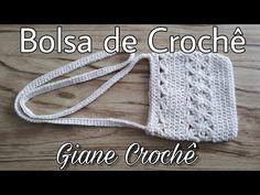 BOLSA DE CROCHÊ | Giane Crochê YouTube