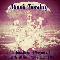 DJ's Magdadeth and Ragweed bring the nuklar jamz tonight! No cover!