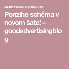 Ponziho schéma v novom šate! – goodadvertisingblog