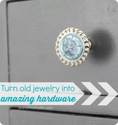 This is super cheap way to get one of a kind furniture hardware - make your own using inexpensive jewelry from estate sales.  So smart!