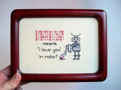 """I love you in Robot -- ORIGINAL cute and funny cross stitch with binary """"I love you"""" for computer geeks or other cool people"""