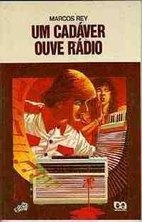 Um Cadaver Ouve Radio - Col. Vaga-lume