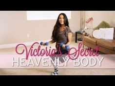 Victoria's Secret Workout: Heavenly Body just watched all her videos they're amazing cant wait to try these (:
