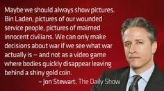 ~ Jon Stewart