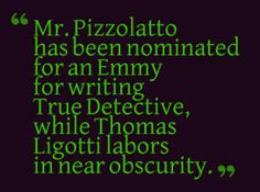 """Did the writer of """"True Detective"""" plagiarize Thomas Ligotti and others? 