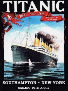 Titanic White Star Line Southamptin-New York via Cherbourg & Queenstown poster Rms Titanic, Titanic Ship, Titanic History, Kunst Poster, Art Graphique, Advertising Poster, Vintage Travel Posters, Holiday Travel, Vintage Advertisements