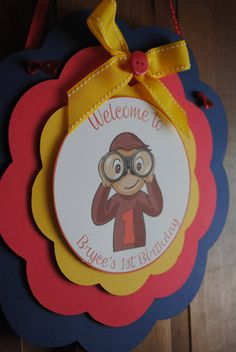Curious George Welcome Door Sign by on Etsy Monkey Birthday, Baby 1st Birthday, 4th Birthday Parties, Diy Birthday, Birthday Ideas, Birthday Tags, Curious George Party, Curious George Birthday, Welcome Door Signs