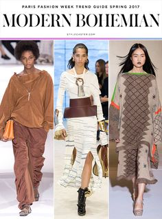 Stella McCartney; Loewe; Acne Studios  Modern Bohemian Earthy, organic, eclectic—2016's bohemian cool-girl is about as far from the Coachella stereotype as they come. Depending on who you ask, she's a staunch vegan (Stella McCartney), collects modern art and oversized jewelry (Loewe), and swaddles herself in piles of oversized knitwear picked up in far-flung locales (Acne).