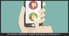 Jak zrobić pierwsze dobre wrażenie w Internecie?