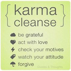 Karma Cleanse #quotes