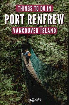 Heading to Vancouver Island, British Columbia? Here are some amazing things to do in Port Renfrew, and why it should be on your Canada bucket list! Places To Travel, Places To Go, Canadian Travel, Canadian Rockies, Stuff To Do, Things To Do, Canadian Things, San Juan Islands, Camping Life