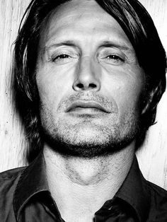 Come on!  I can only take so much of that beautiful face!  Mads Mikkelsen:)