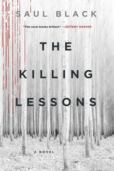 The killing lessons / Saul Black. In this extraordinary, pulse-pounding debut, Saul Black takes us deep into the mind of a psychopath, and into the troubled heart of the woman determined to stop him. Up Book, Book Nerd, Reading Lists, Book Lists, Reading Time, Reading Den, Reading Goals, Reading Library, Happy Reading