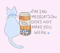kindnotestoself:{taking medication does not make you weak} Mental Health Matters, Mental Health Quotes, Mental Health Awareness, Daddy's Little Girl Quotes, Psychiatric Service Dog, Working On Me, Health Resources, Schizophrenia, Of Mice And Men