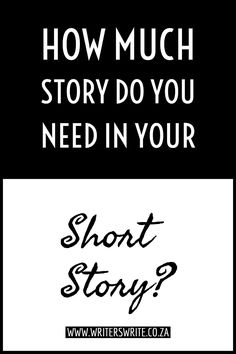 Writers Write is your one-stop writing resource. In this post, we talk about how much story you need in your short story. Writing Genres, Book Writing Tips, English Writing Skills, Fiction Writing, Writing Resources, Writing Help, Writing Prompts, Writing Ideas, Great Short Stories