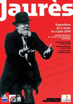 Les Archives nationales et la Fondation Jean Jaurès présentent l'exposition « Jaurès », qui se tiendra à Paris, hôtel de Soubise, du 5 mars au 2 juin 2014. http://www.archives-nationales.culture.gouv.fr/sia/web/guest/expositions