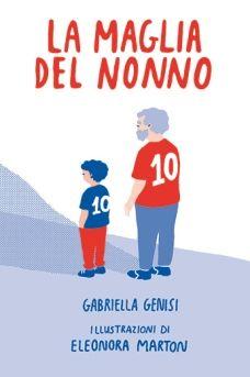 Gabriella Genisi La maglia del nonno - biancoenero edizioni