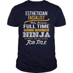 Awesome Tee For Esthetician Facialist T-Shirts, Hoodies. CHECK PRICE ==► https://www.sunfrog.com/LifeStyle/Awesome-Tee-For-Esthetician-Facialist-122874090-Navy-Blue-Guys.html?id=41382