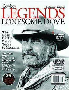 Amercian Cowboy Magazine Legends: Lonesome Dove features the legendary crew of the miniseries, including interviews, photos, and memories from filming.